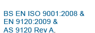 BS EN ISO 9001:2008 & EN 9120:2009 & AS 9120 Rev A
